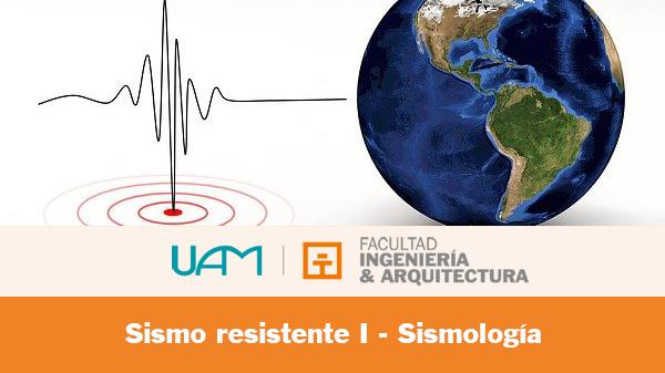 Ingeniería Sismo resistente I - Sismología