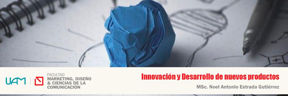 Innovación y Desarrollo de nuevos productos