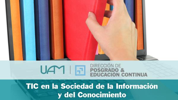 TIC en la Sociedad de la Información y del Conocimiento