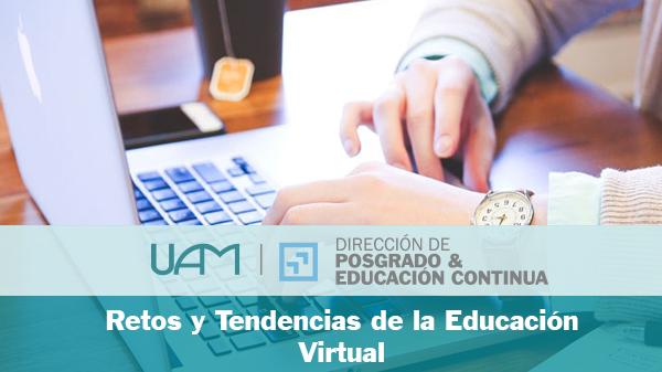 Retos y tendencias de la Educación Virtual