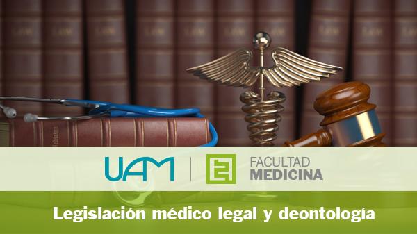 Legislación médico legal y deontología
