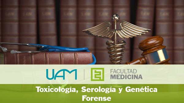 Toxicología, Serología y Genética Forense
