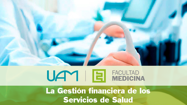 La Gestión financiera de los Servicios de Salud