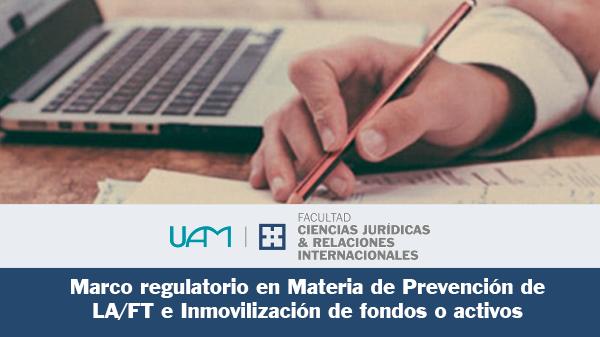 Marco regulatorio en Materia de Prevención de LA/FT e Inmovilización de fondos o activos