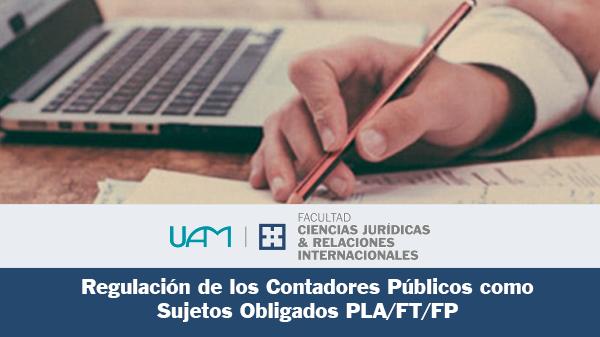 Regulación de Los Contadores Públicos como Sujetos Obligados PLA/FT/FP.